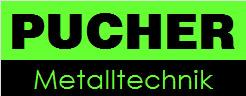 Pucher KG • Stahl -Alu - Edelstahlverarbeitung